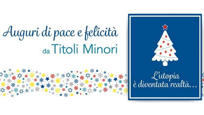 Auguri di pace e felicità da Titoli Minori
