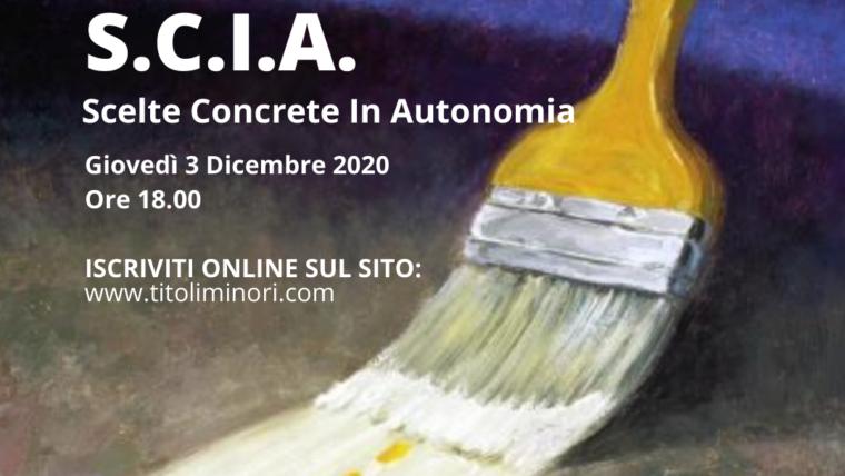 S.C.I.A.-Scelte Concrete In Autonomia